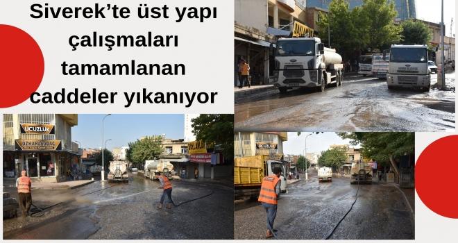 Siverek'te üst yapı çalışmaları tamamlanan caddeler yıkanıyor