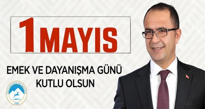 Başkan Aksak'tan 1 Mayıs mesajı