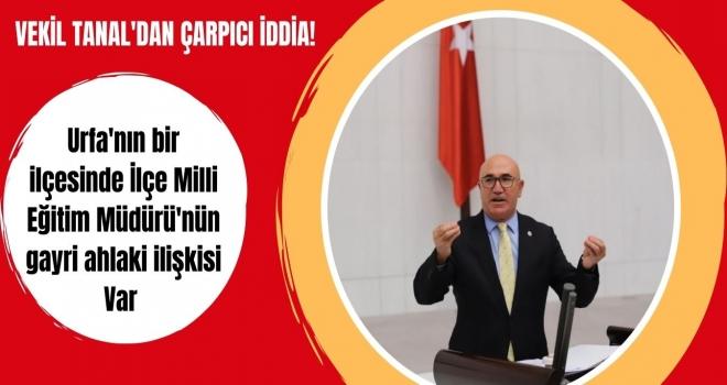 VEKİL TANAL'DAN ÇARPICI İDDİA!
