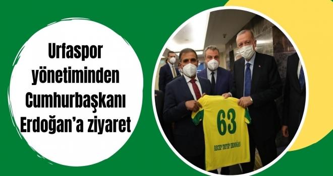 Urfaspor yönetiminden Cumhurbaşkanı Erdoğan'a ziyaret