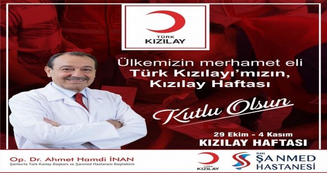 Ahmet İnan'dan Kızılay Haftası Mesajı
