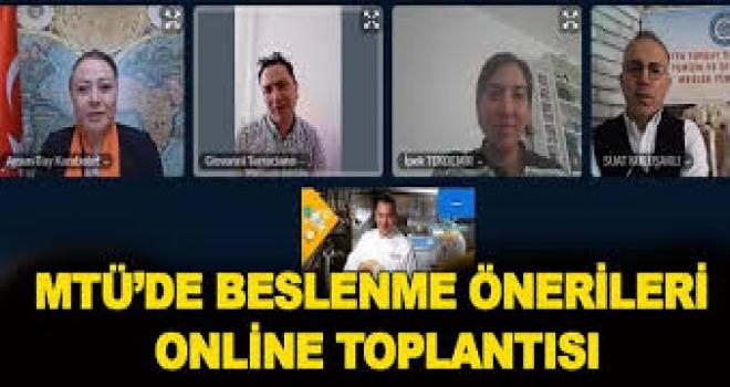 MTÜ'de İtalyan Şef ile Malatya Mutfağı ve Beslenme Önerileri Online Toplantısı