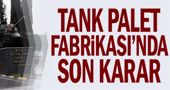 HKP'nin Tank Palet Fabrikası'nın özelleştirilmesine karşı açtığı davayı Danıştay red etti