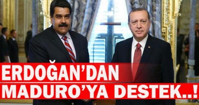 Cumhurbaşkanı Erdoğan'dan Maduroya destek!