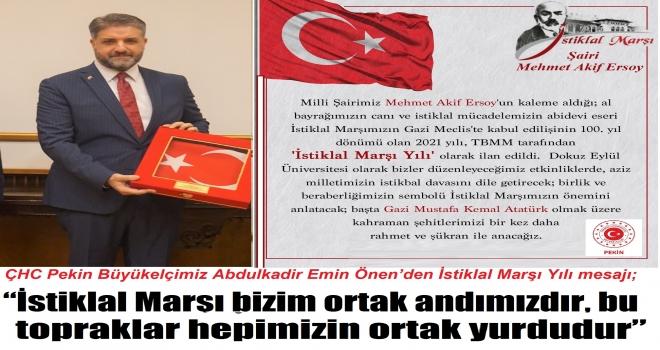 """İstiklal Marşı bizim ortak andımızdır, bu topraklar hepimizin ortak yurdudur"""