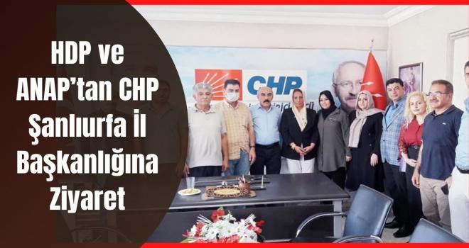 HDP ve ANAP'tan CHP Şanlıurfa İl Başkanlığına Ziyaret