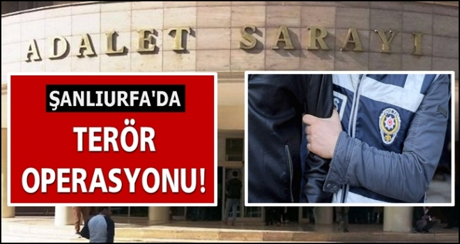 Urfa'da operasyon: 2 tutuklama