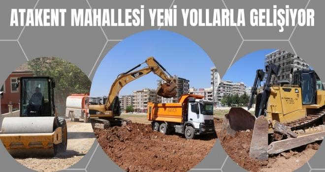 ATAKENT MAHALLESİ YENİ YOLLARLA GELİŞİYOR