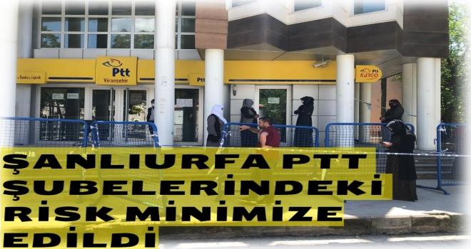 PTT Şubelerindeki Risk Minimize Edildi