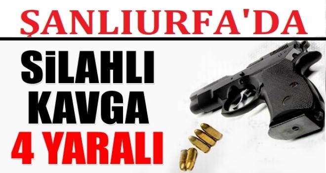 Urfa'da silahlı kavga: 4 yaralı