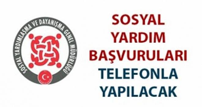 Yardım Başvuruları Telefon ve E-Devlet Üzerinden Alınıyor