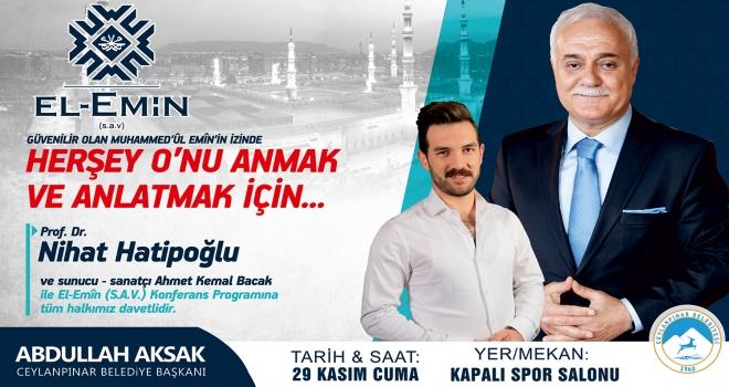 Nihat Hatipoğlu Ceylanpınar'a geliyor