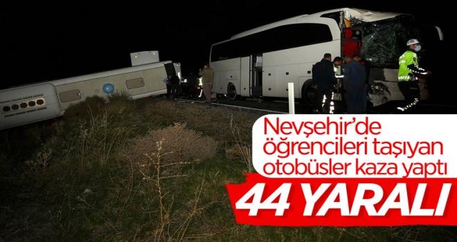 Nevşehir'de öğrencileri taşıyan otobüsler kazaya karıştı: 44 yaralı