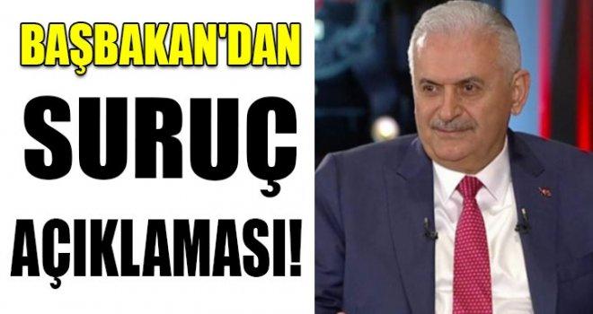 Başbakan Yıldırım'dan 'Suruç' açıklaması