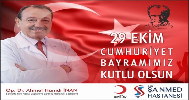 Op.Dr.Ahmet Hamdi İNAN 29 Ekim Cumhuriyet Bayramı Münasebetiyle bir kutlama mesajı yayınladı.