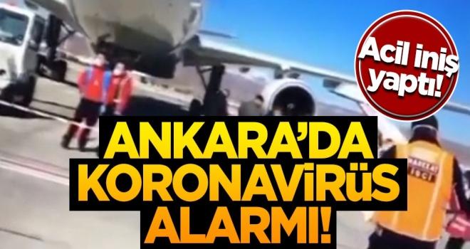 Uçak acil iniş yaptı! Ankara'da koronavirüs alarmı!