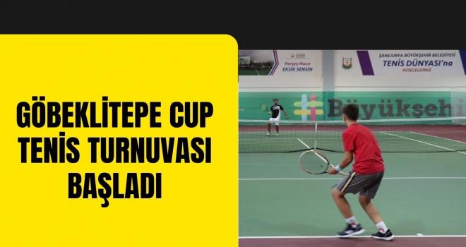 GÖBEKLİTEPE CUP TENİS TURNUVASI BAŞLADI