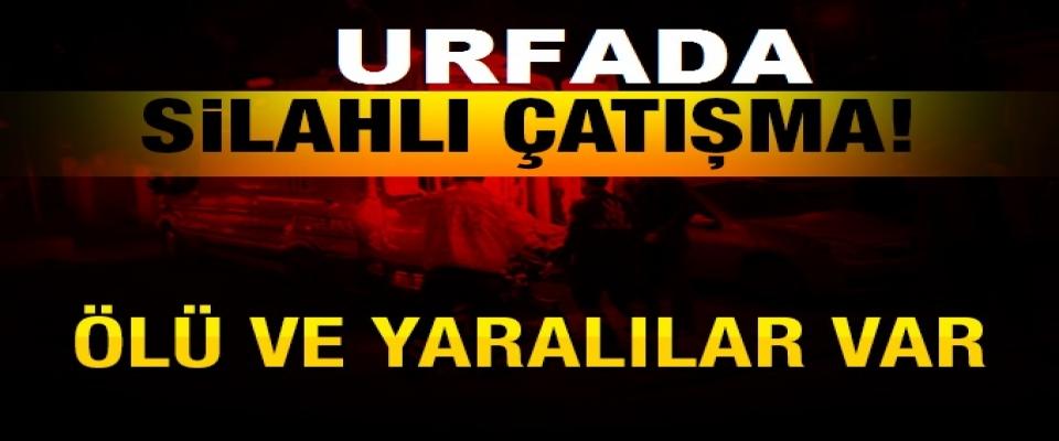 Şanlıurfa'da silahlı çatışma: Ölü ve yaralılar var