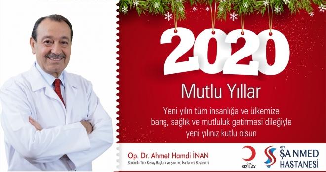 Op.Dr.Ahmet Hamdi İnan yeni yıl dolayısıyla kutlama mesajı yayınladı.