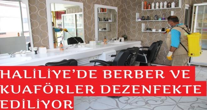 HALİLİYE'DE BERBER VE KUAFÖRLER DEZENFEKTE EDİLİYOR