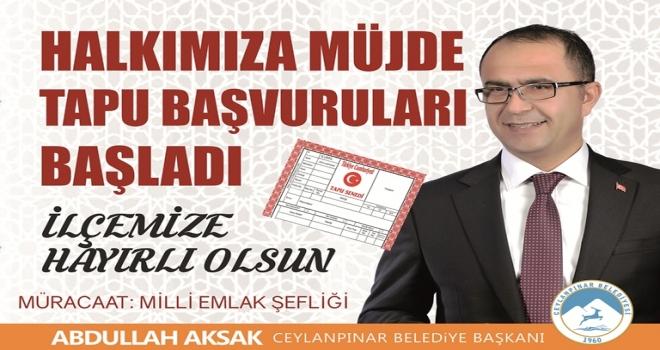 Başkan Aksak'tan vatandaşlara tapu çağrısı