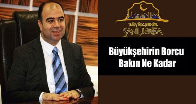 İller Bankası Urfa Büyükşehirin Borcunu Açıkladı
