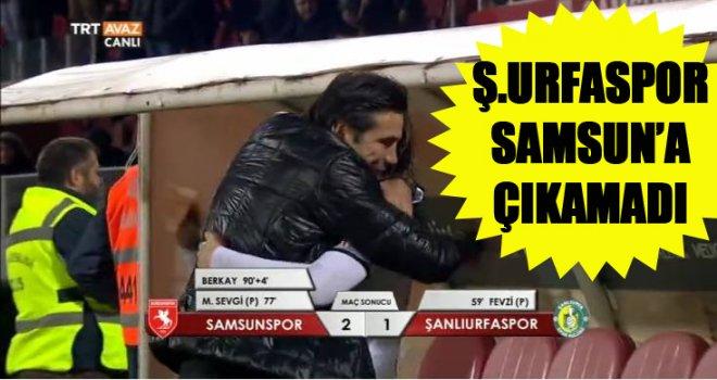 Samsunspor 2-1 Şanlıurfaspor