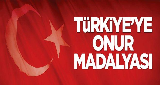 Türkiye'ye onur madalyası!